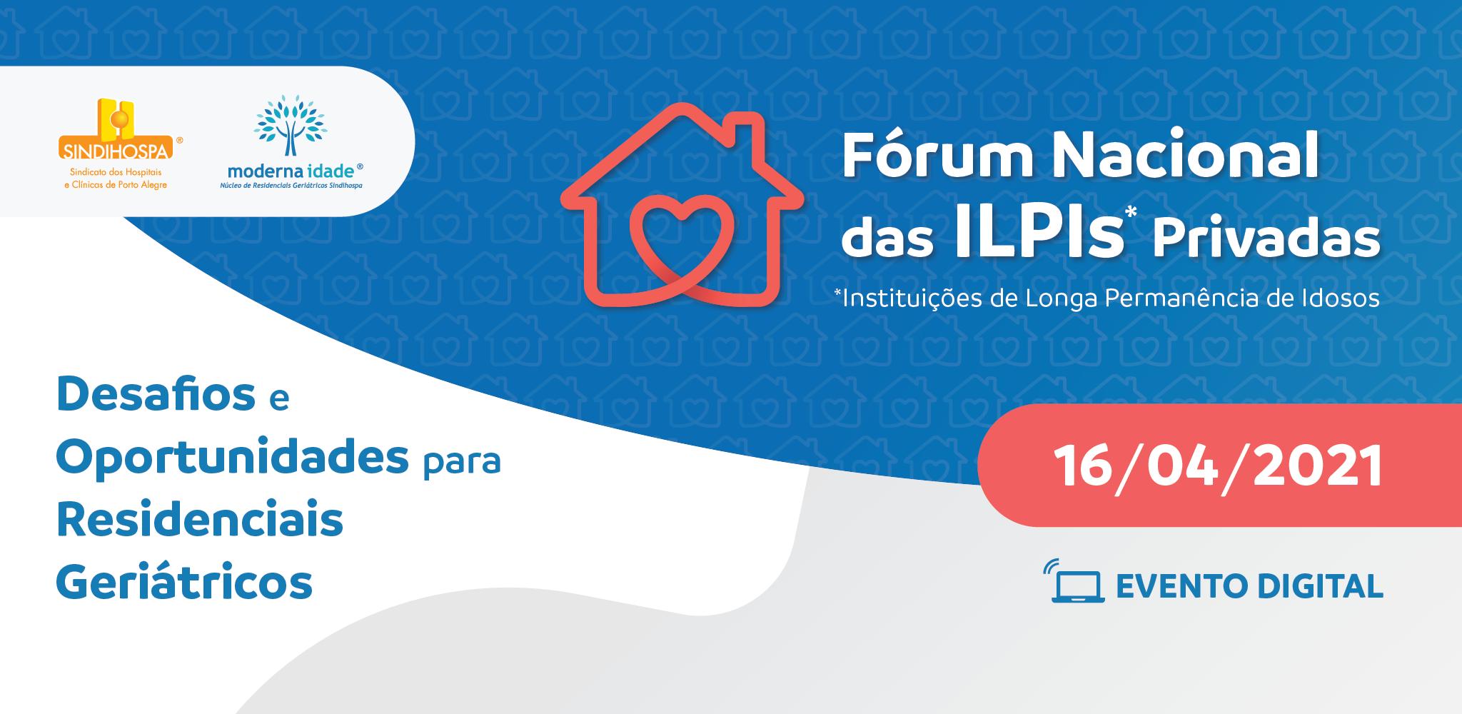 Inscreva-se no 1º Fórum Nacional das ILPIs Privadas